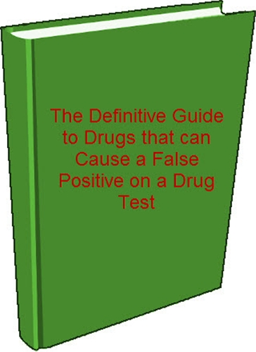 Definitive Guide to False Positives on a Drug Test